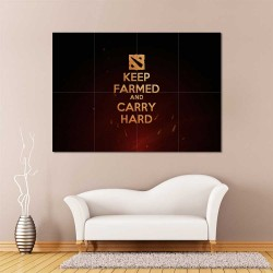 Dota 2 Keep Farmed and Carry Hard Block Giant Wall Art Poster (P-2506)