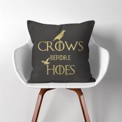 ปลอกหมอนอิง ภาพ Crows Before Hoes Game of Thrones  (PW-0054)
