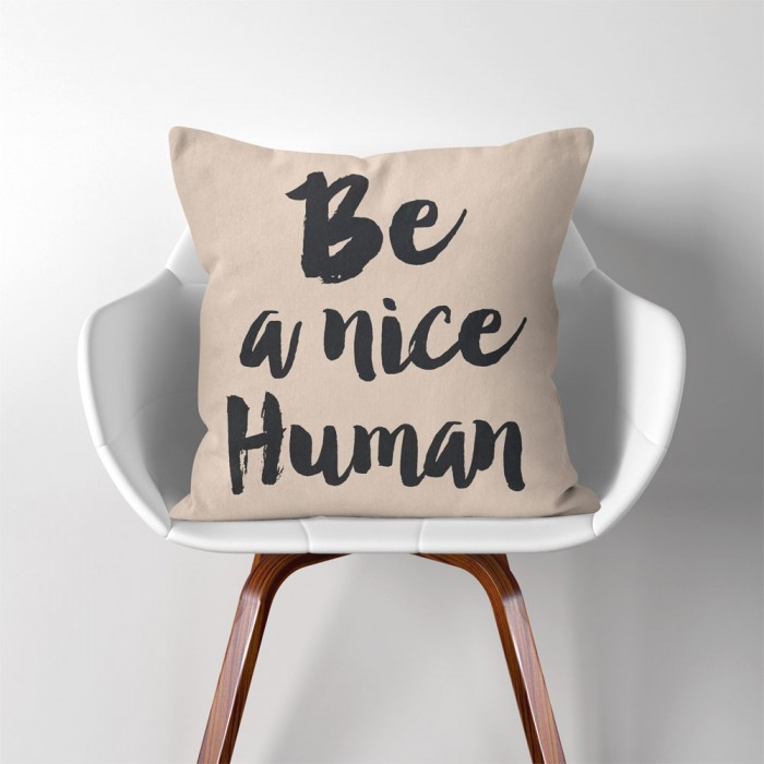 Be A Nice Human Quotes Linen Cotton Throw Pillow Cover