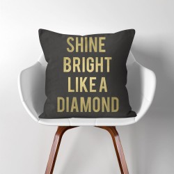Shine Bright Like A Diamond  Linen Cotton throw Pillow Cover (PW-0105)