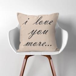 I love you more  Linen Cotton throw Pillow Cover (PW-0110)