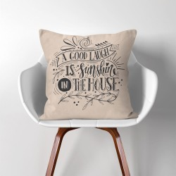 A Good Laugh is Sunshine in The House  Linen Cotton throw Pillow Cover (PW-0111)