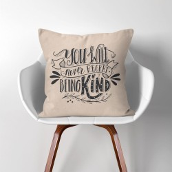 You will never regret being kind  Linen Cotton throw Pillow Cover (PW-0113)