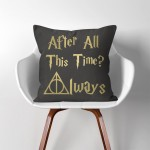 Always After All This Time? Harry Potter  Linen Cotton throw Pillow Cover