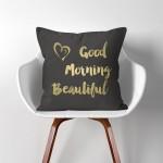 Good morning beautiful Kissenbezüge  Kissenhüllen