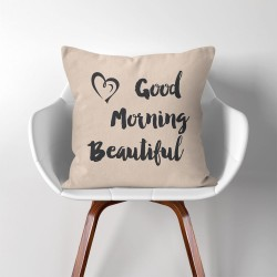 Good morning beautiful  Linen Cotton throw Pillow Cover (PW-0153)