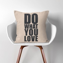 Do what you love  Linen Cotton throw Pillow Cover (PW-0179)