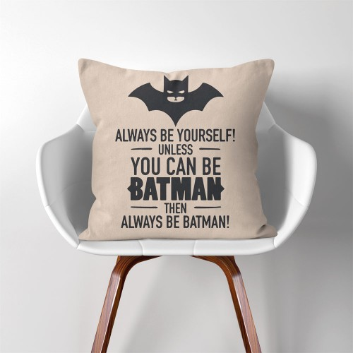 Always Be Yourself, Unless You can Be Bat  Linen Cotton throw Pillow Cover