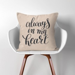 Always in my heart  Linen Cotton throw Pillow Cover (PW-0271)