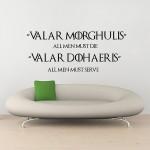 สติกเกอร์ติดผนัง Game of Thrones Valar Morghulis All Men Must Die Wall Sticker