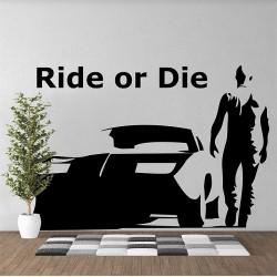 สติกเกอร์ติดผนัง Ride or Die Toretto Wall Sticker (WD-0842)