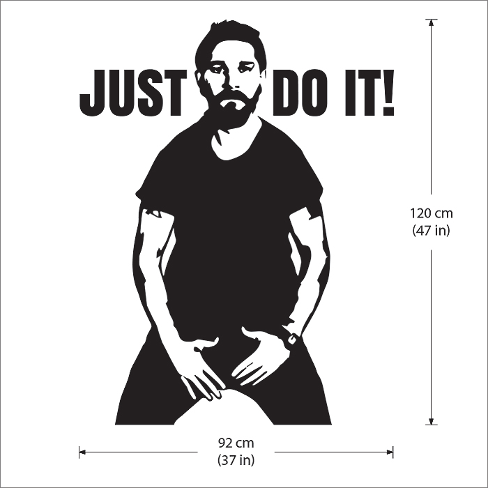 Shia Labeouf Just Do It Vinyl Wall Art Decal